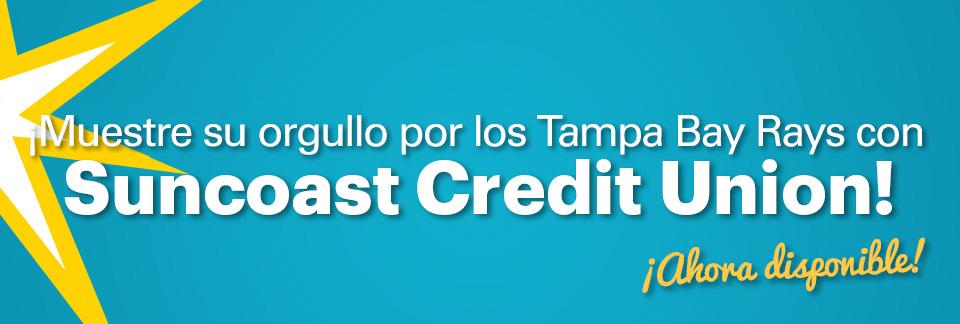 Muestre su orgullo por los Rays con Suncoast Credit Union