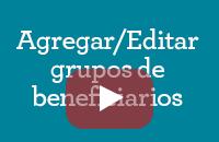 Agregar/Editar grupos de beneficiarios